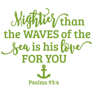 mightier than the waves