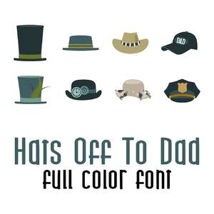 hats off to dad full color font