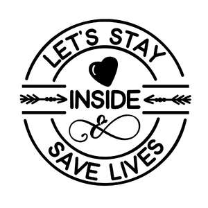 let's stay inside and save lives