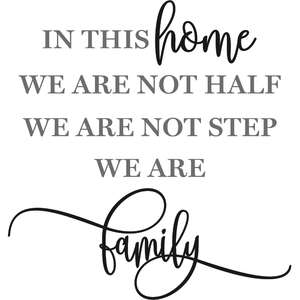 in this home we are not step