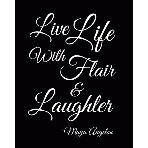 live life with flair and laughter