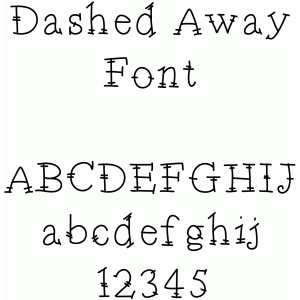 dashed away font