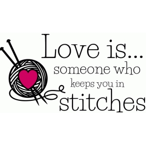 love is knitting quote
