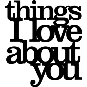 'things i love about you' phrase