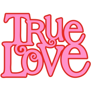 'true love' words