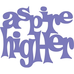aspire higher phrase