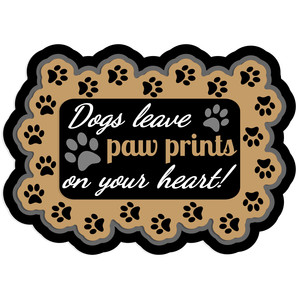 dogs leave paw prints on your heart