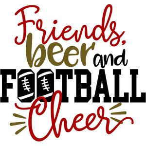 friends, beer and football cheer