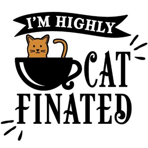 I'm highly cat-finated
