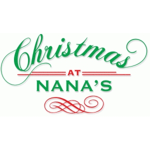 christmas at nana's