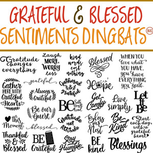 sg grateful & blessed sentiments dingbats