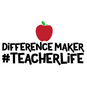 difference maker teacher life