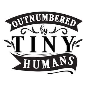 outnumbered by tiny humans
