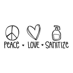 peace love sanitize phrase