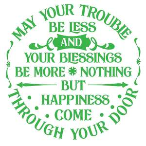 may your trouble be less