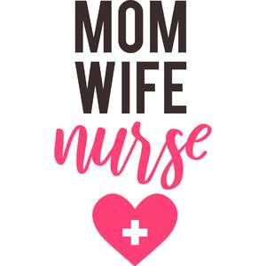 mom wife nurse