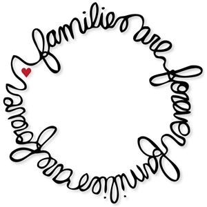 'families are forever' circle