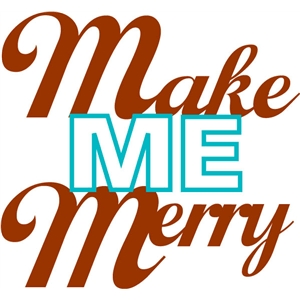 make me merry phrase