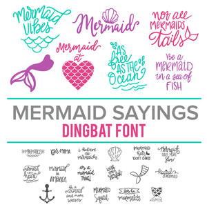 mermaid sayings dingbat font