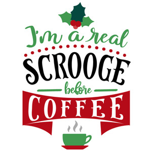 real scrooge before coffee