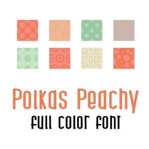 polkas peachy full color font