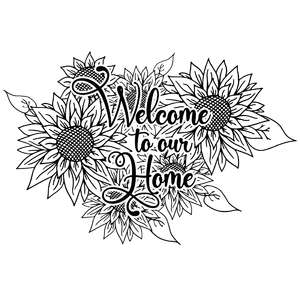 welcome to our home sunflowers