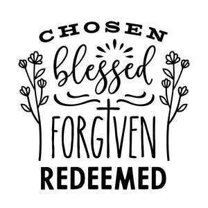 chosen blessed forgiven redeemed