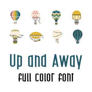 up and away - full color font