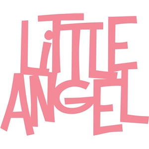 'little angel' phrase