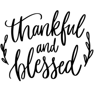 thankful and blessed thanksgiving phrase