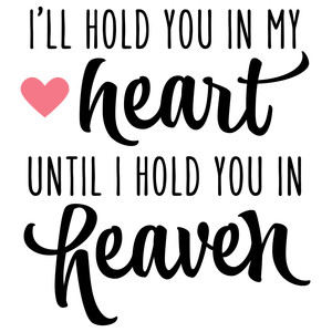 i'll hold you in my heart - heaven phrase