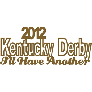 2012 kentucky derby phrase