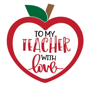 to my teacher with love