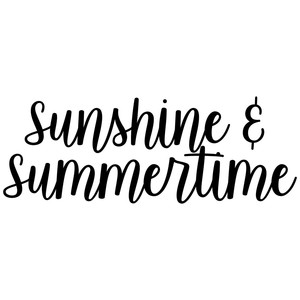 sunshine and summertime