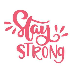stay strong phrase
