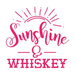 sunshine and whiskey phrase
