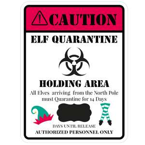elf quarantine area