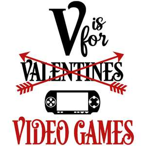 v is for video games