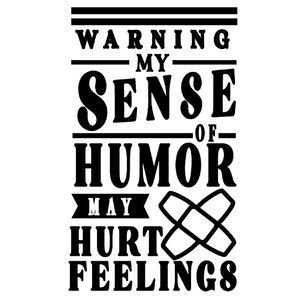 warning humor may hurt feelings