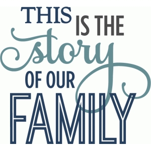story of our family - layered phrase