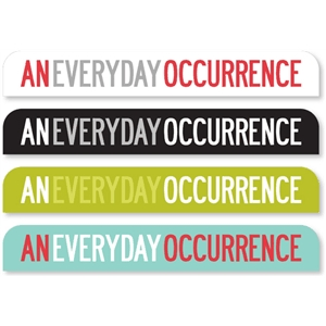 'everyday occurrence' tab