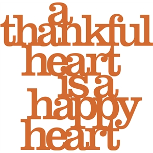 'a thankful heart is a happy heart' phrase