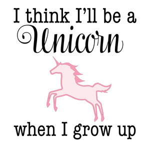 i think i'll be a unicorn quote