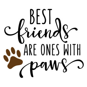 best friends are with paws phrase