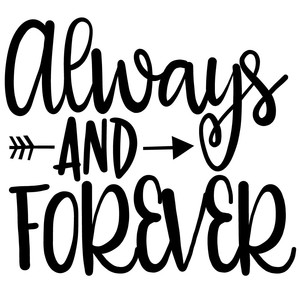 always and forever arrow quote