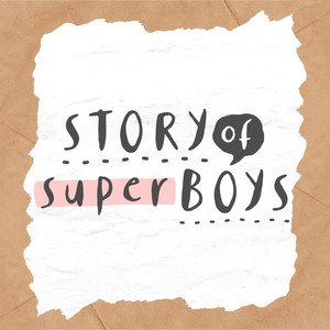 story of super boys