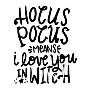 hocus pocus means i love you in witch