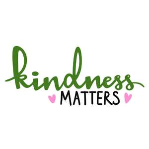 kindness matters phrase