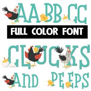 clucks and peeps color font