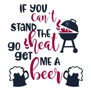 if you can't stand the heat bbq phrase